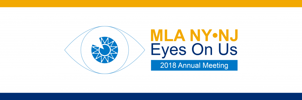 MLA NY/NJ Eyes on Us: 2018 Annual Meeting
